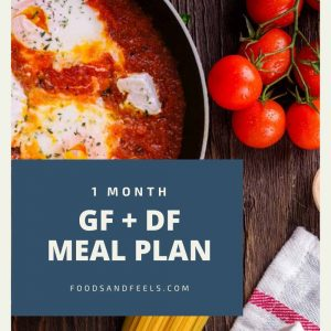 1 month gluten-free dairy free meal plan