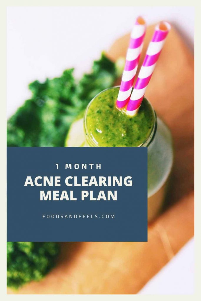 1 month acne clearing meal plan