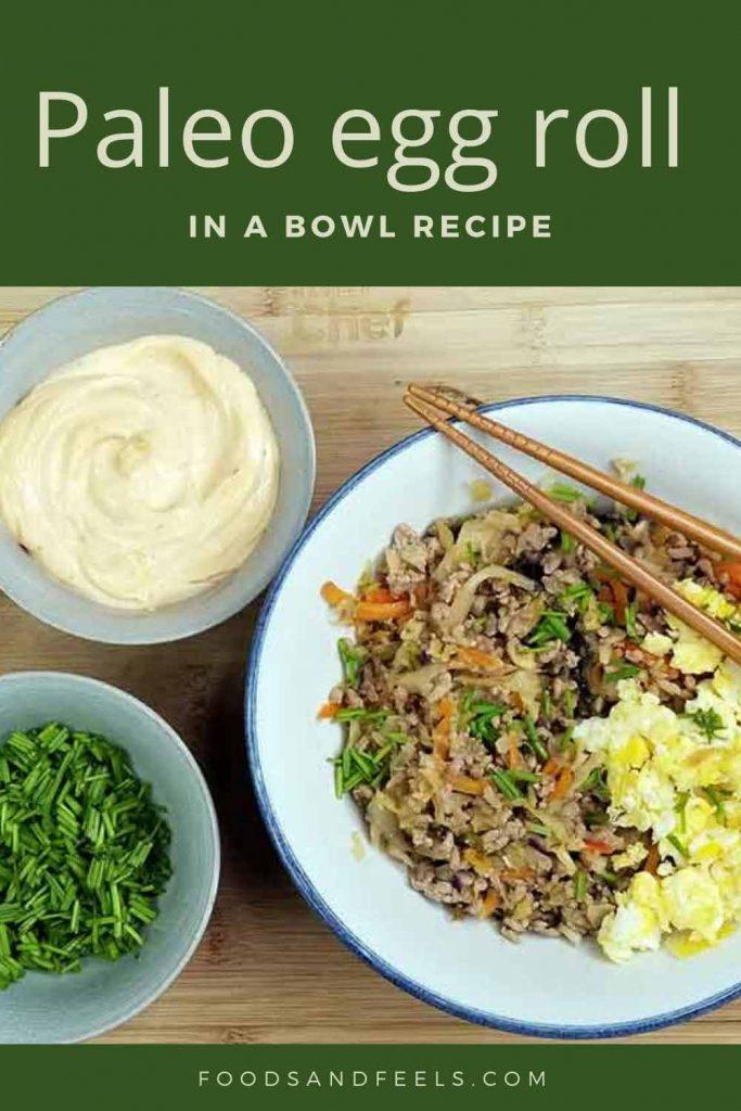 Paleo eggroll in a bowl recipe